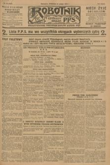 Robotnik : centralny organ P.P.S. R.34, nr 50 (19 lutego 1928) = nr 3247