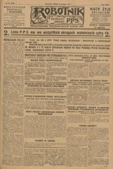 Robotnik : centralny organ P.P.S. R.34, nr 53 (22 lutego 1928) = nr 3250