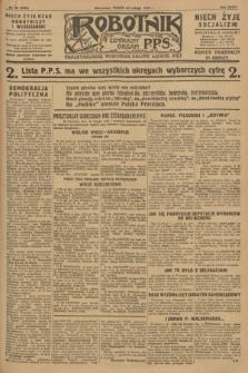 Robotnik : centralny organ P.P.S. R.34, nr 55 (24 lutego 1928) = nr 3252
