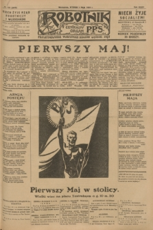 Robotnik : centralny organ P.P.S. R.34, nr 121 (1 maja 1928) = nr 3316