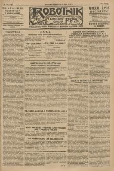 Robotnik : centralny organ P.P.S. R.34, nr 130 (10 maja 1928) = nr 3325