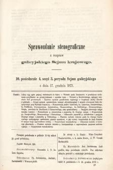 [Kadencja III, sesja IV, pos. 10] Sprawozdanie Stenograficzne z Rozpraw Galicyjskiego Sejmu Krajowego. 10. Posiedzenie 4. Sesyi 3. Peryodu Sejmu Galicyjskiego