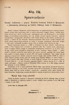 [Kadencja VI, sesja I, al.158] Alegata do Sprawozdań Stenograficznych z Pierwszej Sesyi Szóstego Peryodu Sejmu Krajowego Królestwa Galicyi i Lodomeryi wraz z Wielkiem Księstwem Krakowskiem z roku 1889. Alegat158