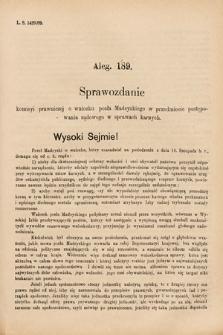 [Kadencja VI, sesja I, al.189] Alegata do Sprawozdań Stenograficznych z Pierwszej Sesyi Szóstego Peryodu Sejmu Krajowego Królestwa Galicyi i Lodomeryi wraz z Wielkiem Księstwem Krakowskiem z roku 1889. Alegat189