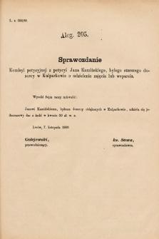 [Kadencja VI, sesja I, al.205] Alegata do Sprawozdań Stenograficznych z Pierwszej Sesyi Szóstego Peryodu Sejmu Krajowego Królestwa Galicyi i Lodomeryi wraz z Wielkiem Księstwem Krakowskiem z roku 1889. Alegat205