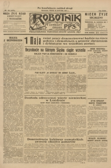 Robotnik : centralny organ P.P.S. R.36 [i.e.37], nr 132 (10 kwietnia 1931) = nr 4472 (po konfiskacie nakład drugi)