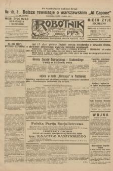 Robotnik : centralny organ P.P.S. R.38, nr 73 (4 marca 1932) = nr 4868