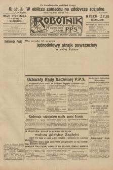 Robotnik : centralny organ P.P.S. R.38, nr 81 (9 marca 1932) = nr 4876 (po konfiskacie nakład drugi)