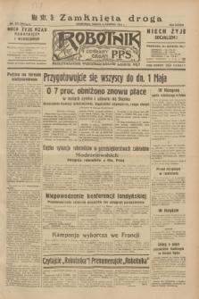 Robotnik : centralny organ P.P.S. R.38, nr 122 (9 kwietnia 1932) = nr 4915
