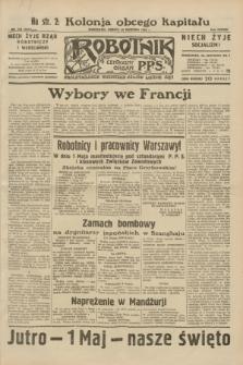 Robotnik : centralny organ P.P.S. R.38, nr 148 (30 kwietnia 1932) = nr 4941