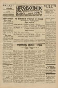 Robotnik : centralny organ P.P.S. R.38, nr 152 (4 maja 1932) = nr 4945