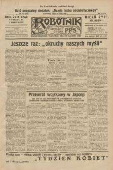 Robotnik : centralny organ P.P.S. R.38, nr 168 (18 maja 1932) = nr 4961
