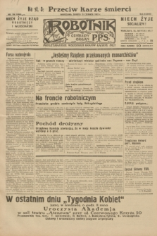 Robotnik : centralny organ P.P.S. R.38, nr 196 (11 czerwca 1932) = nr 4989