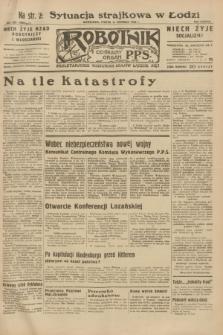 Robotnik : centralny organ P.P.S. R.38, nr 202 (17 czerwca 1932) = nr 4995