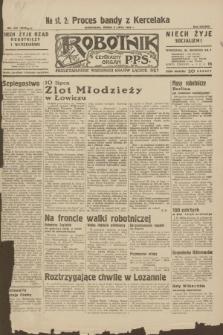 Robotnik : centralny organ P.P.S. R.38, nr 225 (6 lipca 1932) = nr 5018