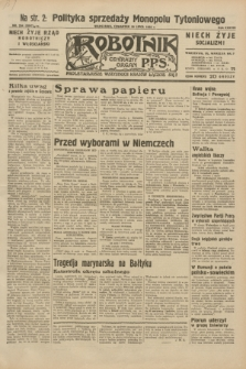 Robotnik : centralny organ P.P.S. R.38, nr 254 (28 lipca 1932) = nr 5047