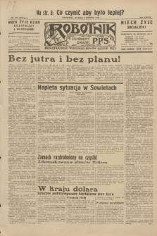 Robotnik : centralny organ P.P.S. R.38, nr 269 (9 sierpnia 1932) = nr 5062