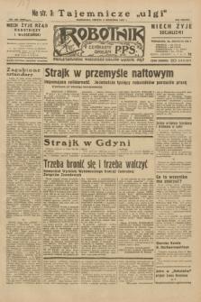 Robotnik : centralny organ P.P.S. R.38, nr 300 (3 września 1932) = nr 5093