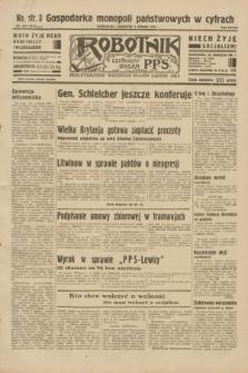 Robotnik : centralny organ P.P.S. R.38, nr 410 (1 grudnia 1932) = nr 5113