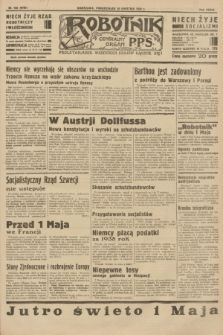 Robotnik : centralny organ P.P.S. R.39 [i.e.40], nr 160 (30 kwietnia 1934) = nr 5781