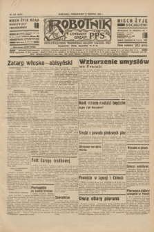 Robotnik : centralny organ P.P.S. R.40 [i.e.41], nr 247 (12 sierpnia 1935) = nr 6319