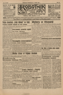 Robotnik : centralny organ P.P.S. R.41 [i.e.42], nr 54 (17 lutego 1936) = nr 6539