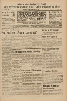 Robotnik : centralny organ P.P.S. R.41 [i.e.42], nr 144 (30 kwietnia 1936) = nr 6627