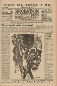 Robotnik : centralny organ P.P.S. R.41 [i.e.42], nr 145 (1 maja 1936) = nr 6628