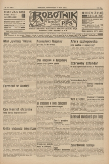 Robotnik : centralny organ P.P.S. R.41 [i.e.42], nr 164 (18 maja 1936) = nr 6647