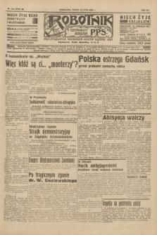 Robotnik : centralny organ P.P.S. R.41 [i.e.42], nr 218 (10 lipca 1936) = nr 6702