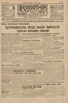 Robotnik : centralny organ P.P.S. R.41 [i.e.42], nr 250 (9 sierpnia 1936) = nr 6734
