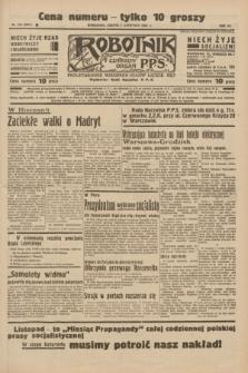 Robotnik : centralny organ P.P.S. R.41 [i.e.42], nr 343 (7 listopada 1936) = nr 6827