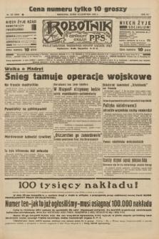 Robotnik : centralny organ P.P.S. R.41 [i.e.42], nr 362 (25 listopada 1936) = nr 6846