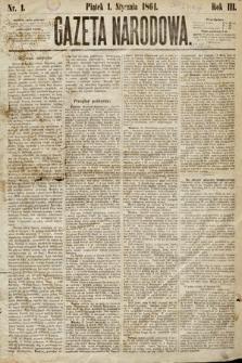 Gazeta Narodowa. 1864, nr1