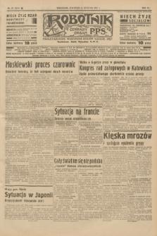 Robotnik : centralny organ P.P.S. R.41 [i.e.43], nr 29 (28 stycznia 1937) = nr 6910