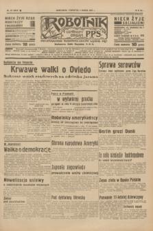Robotnik : centralny organ P.P.S. R.41 [i.e.43], nr 67 (4 marca 1937) = nr 6948