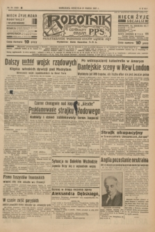 Robotnik : centralny organ P.P.S. R.41 [i.e.43], nr 84 (21 marca 1937) = nr 6965