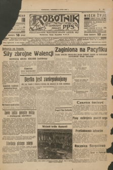 Robotnik : centralny organ P.P.S. R.41 [i.e.43], nr 194 (4 lipca 1937) = nr 7076
