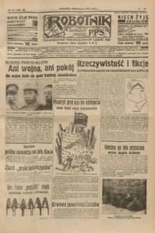 Robotnik : centralny organ P.P.S. R.41 [i.e.43], nr 217 (25 lipca 1937) = nr 7099