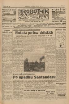 Robotnik : centralny organ P.P.S. R.41 [i.e.43], nr 254 (27 sierpnia 1937) = nr 7136
