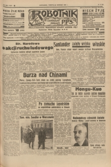 Robotnik : centralny organ P.P.S. R.41 [i.e.43], nr 255 (28 sierpnia 1937) = nr 7137