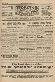 Robotnik : centralny organ P.P.S. R.41 [i.e.43], nr 374 (17 grudnia 1937) = nr 7256