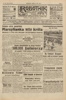 Robotnik : centralny organ P.P.S. R.40 [i.e.44], nr 201 (22 lipca 1938) = nr 7470