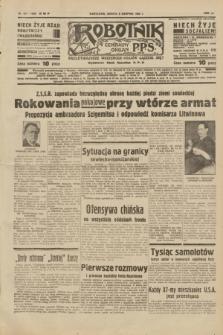 Robotnik : centralny organ P.P.S. R.40 [i.e.44], nr 217 (6 sierpnia 1938) = nr 7486