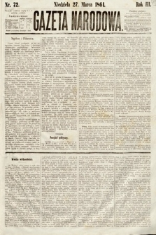 Gazeta Narodowa. 1864, nr72