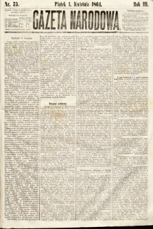 Gazeta Narodowa. 1864, nr75