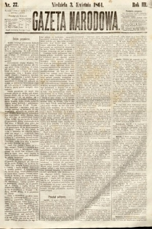 Gazeta Narodowa. 1864, nr77