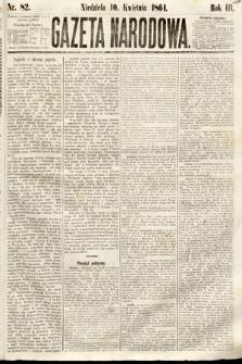 Gazeta Narodowa. 1864, nr82