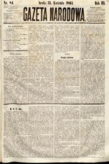 Gazeta Narodowa. 1864, nr84