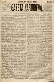 Gazeta Narodowa. 1864, nr88